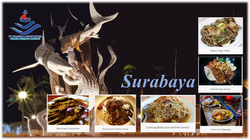 Wisata Kuliner Surabaya Yang Wajib Dicoba Pt Dharma Lautan