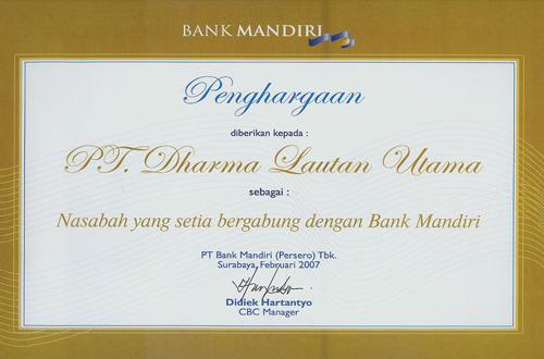 Penghargaan untuk PT. DLU dari BANK MAndiri sebagai Nasabah Setia Pada Tahun 2007