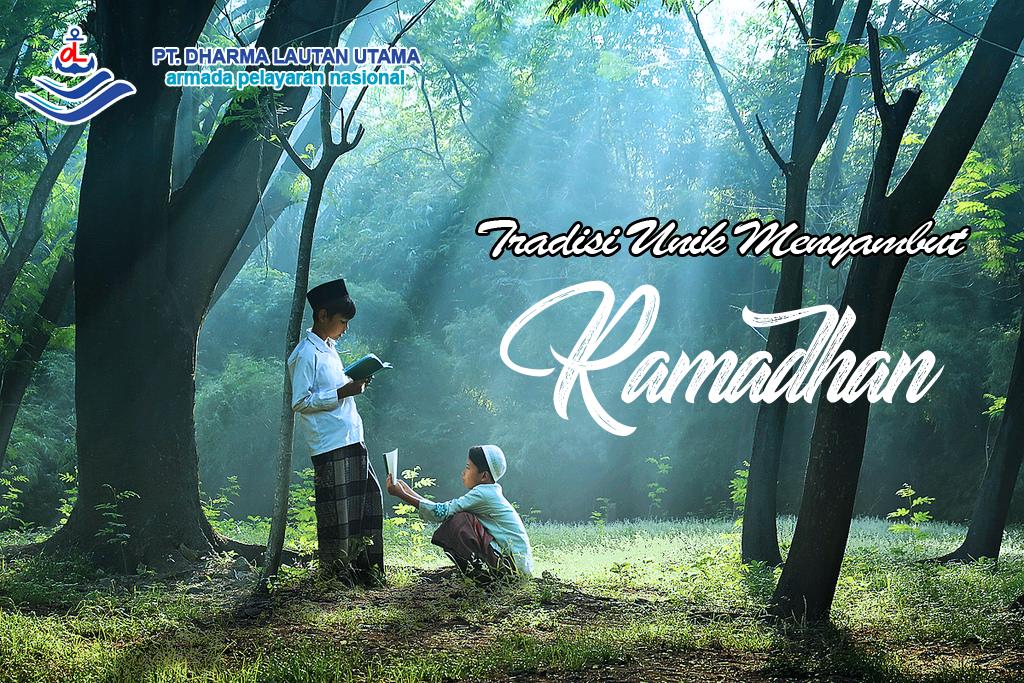 Mengintip Tradisi Unik Sambut Ramadhan Di Indonesia, Bersama PT. Dharma Lautan Utama, Armada Pelayaran Nasional