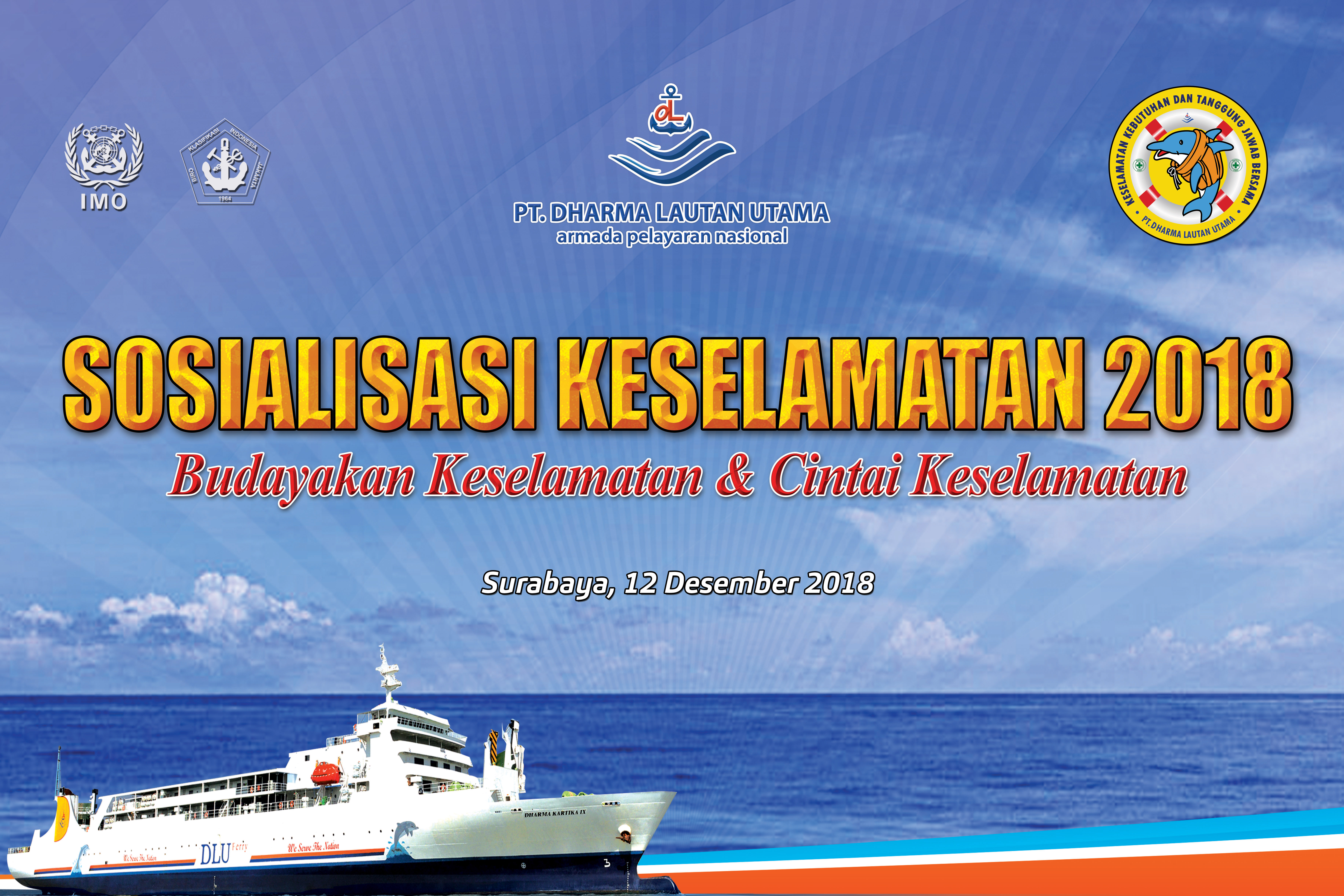 Kampanye Keselamatan PT. Dharma Lautan Utama adakan di 3 Kota