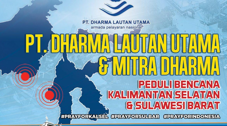 PT. Dharma Lautan Utama Salurkan Bantuan Kemanusiaan ke Kalsel & Sulbar